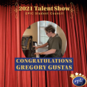 2021 Talent Show Winner-Gregory Gustas